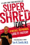 Super Shred The Big Results Diet