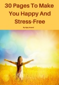 30 Pages To Make You Happy And Stress-Free