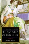 A Students Guide To The Core Curriculum