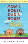Moms House Dads House For Kids