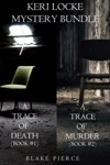 Keri Locke Mystery Bundle A Trace Of Death 1 And A Trace Of Murder 2
