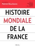 Patrick Boucheron & Collectif - Histoire mondiale de la France illustration