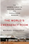 The Worlds Emergency Room