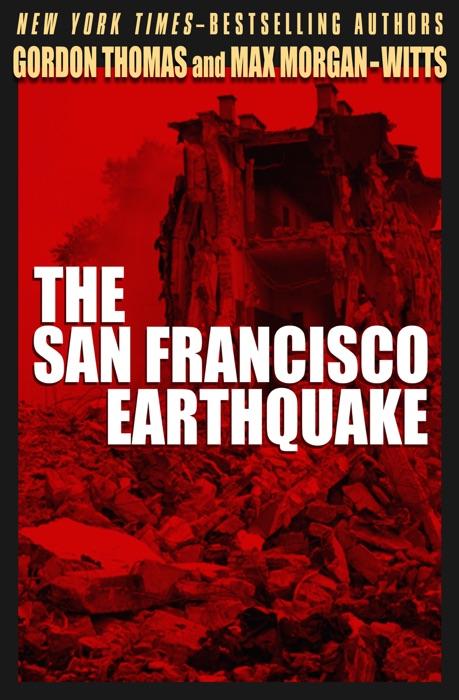 The San Francisco Earthquake Gordon Thomas  Max Morgan-Witts Book