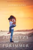 Für jetzt und für immer (Die Pension in Sunset Harbor – Buch 1)