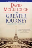 The Greater Journey - David McCullough Cover Art