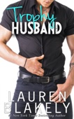 Lauren Blakely - Trophy Husband  artwork