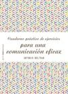 Cuaderno Prctico De Ejercicios Para Una Comunicacin Eficaz