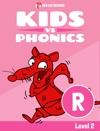 Learn Phonics R - Kids Vs Phonics IPhone Version