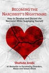 Becoming The Narcissists Nightmare