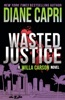 Wasted Justice