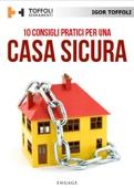 10 Consigli pratici per una casa sicura