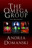 The Omega Group Boxed Set (Crossfire, Greco, and Rogue)