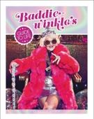 Baddiewinkle's Guide to Life - Baddiewinkle Cover Art
