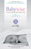 Similar eBook: On Becoming Baby Wise - 25th Anniversary Edition: Giving Your Infant the Gift of Nightime Sleep