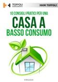 10 Consigli pratici per una casa a basso consumo