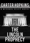 The Lincoln Prophecy