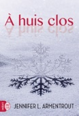 Jennifer L. Armentrout - À huis clos illustration