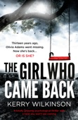 Kerry Wilkinson - The Girl Who Came Back artwork