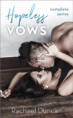 Hopeless Vows - Complete Series