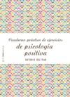 Cuaderno Prctico De Ejercicios De Psicologa Positiva