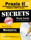 Praxis II Elementary Education Multiple Subjects 5001 Exam Secrets Study Guide