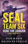 SEAL Team Six Hunt The Dragon