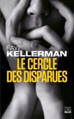 Faye Kellerman - Le Cercle des disparues artwork