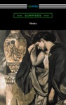 Medea Translated With An Introduction And Annotations By Gilbert Murray