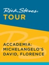 Rick Steves Tour Accademia Michelangelos David Florence Enhanced