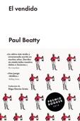 Paul Beatty - El vendido portada