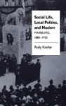 Social Life Local Politics And Nazism