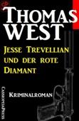 Jesse Trevellian und der rote Diamant