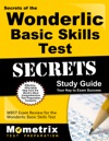 Secrets Of The Wonderlic Basic Skills Test Study Guide
