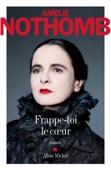 Amélie Nothomb - Frappe-toi le coeur illustration