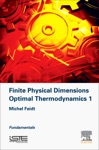 Finite Physical Dimensions Optimal Thermodynamics 1 Enhanced Edition