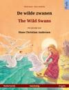 De Wilde Zwanen  The Wild Swans Tweetalig Prentenboek Naar Een Sprookje Van Hans Christian Andersen Nederlands  Engels