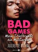 Bad Games - Mein Stiefbruder, ein Milliardär