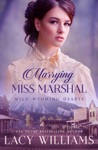 Marrying Miss Marshal