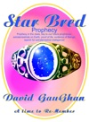 Star Bred Prophecy