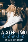 A Step Two Close - Jaimie Roberts Cover Art