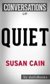 Quiet: The Power of Introverts in a World That Can't Stop Talking by Susan Cain  Conversation Starters