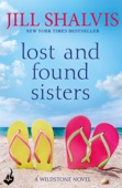 Jill Shalvis - Lost And Found Sisters: Wildstone Book 1 artwork