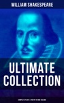 WILLIAM SHAKESPEARE Ultimate Collection Complete Plays  Poetry In One Volume