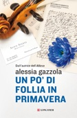Alessia Gazzola - Un po' di follia in primavera artwork
