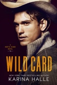Karina Halle - Wild Card (North Ridge #1)  artwork