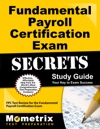 Fundamental Payroll Certification Exam Secrets Study Guide