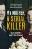 Hazel Baron - My Mother, a Serial Killer artwork