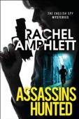 Rachel Amphlett - Assassins Hunted artwork