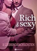 Rich & Sexy - 3 Liebesgeschichten